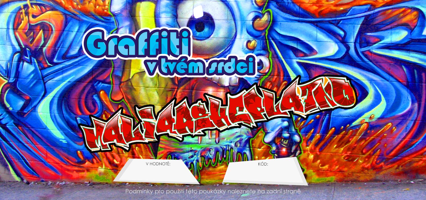 Dárkový POUKAZ - Graffiti v tvém srdci 500 Kč umělecké potřeby